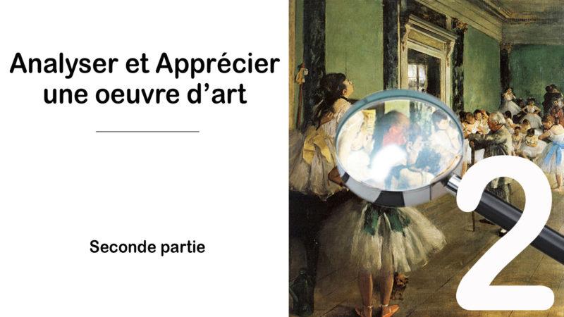 Read more about the article Appréciez et Analysez une oeuvre – 2nd partie la structure