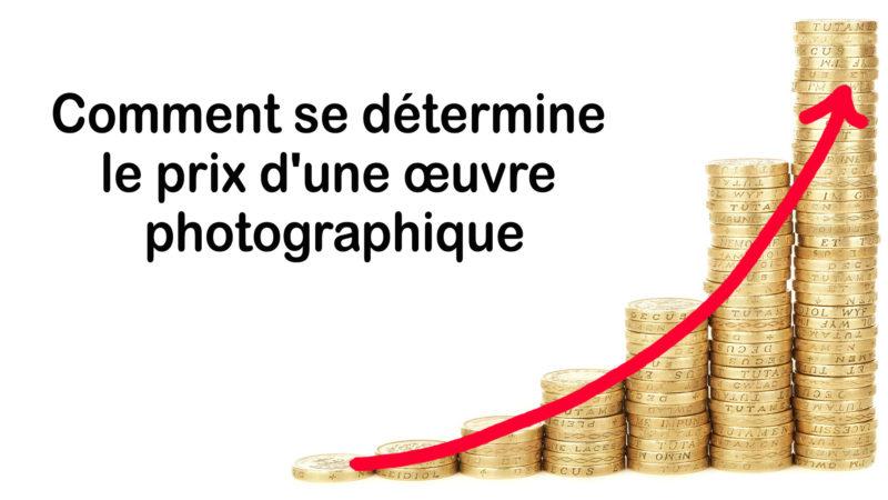 You are currently viewing Comment se détermine le prix d'une œuvre photographique