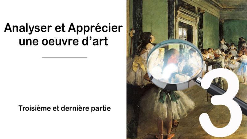 Read more about the article Appréciez et Analysez une œuvre – 3ième et dernière partie – l'interprétation