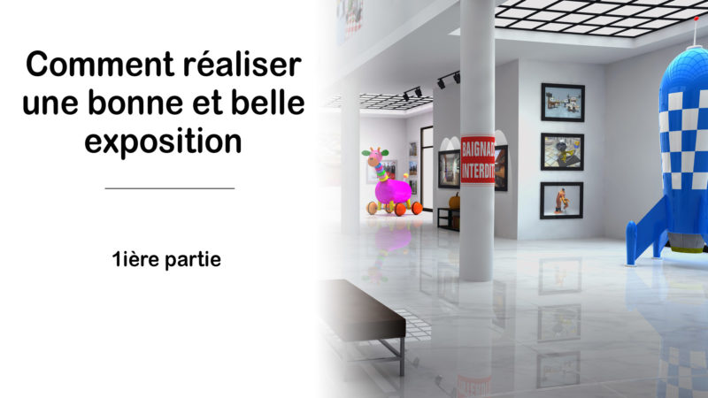 Read more about the article Comment bien préparer une exposition photographique ?